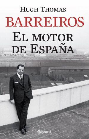 BARREIROS. EL MOTOR DE ESPAÑA