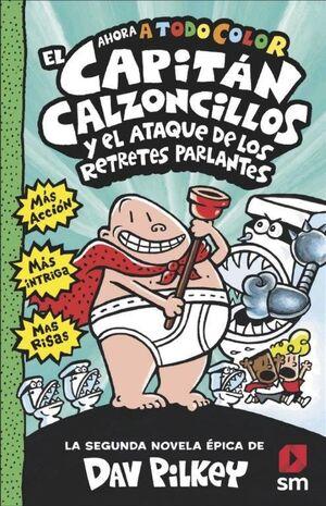 2.CAPITAN CALZONCILLOS Y ATAQUE DE RETRETES PARLAN