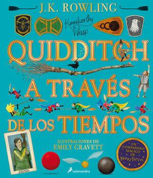 QUIDDITCH A TRAVES DE LOS TIEMPOS - ILUSTRADO* (UN LIBRO DE LA BI