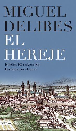EL HEREJE (EDICIÓN 10º ANIVERSARIO)