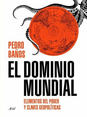 EL DOMINIO MUNDIAL