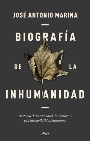 BIOGRAFIA DE LA INHUMANIDAD