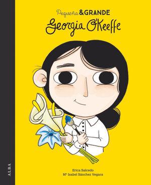 PEQUEÑA & GRANDE GEORGIA O''KEEFFE