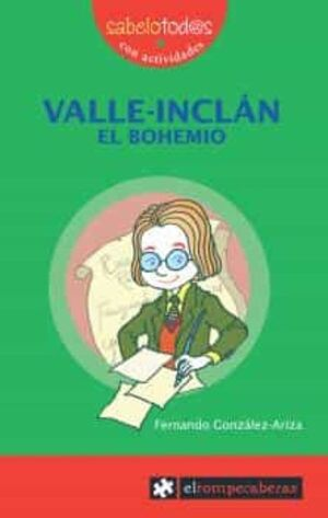VALLE-INCLÁN EL BOHEMIO