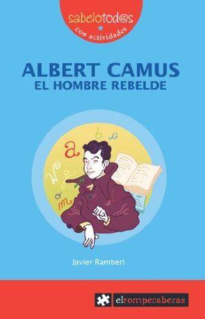 ALBERT CAMUS EL HOMBRE REBELDE