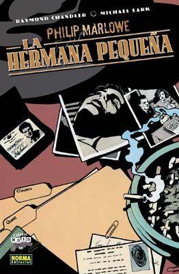 PHILIP MARLOWE. LA HERMANA PEQUEÑA