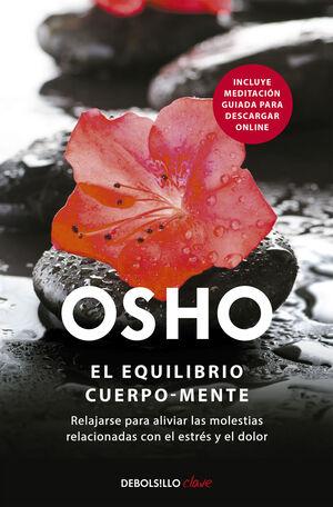 OSHO, EL EQUILIBRIO CUERPO MENTE